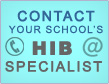 Contact your school's HIB Specialist