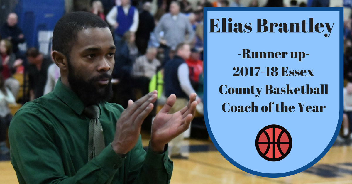 Elias Brantley: Runner up 2017-2018 Essex County Basketball Coach of the Year