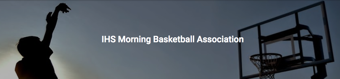 IHS Morning Basketball Association