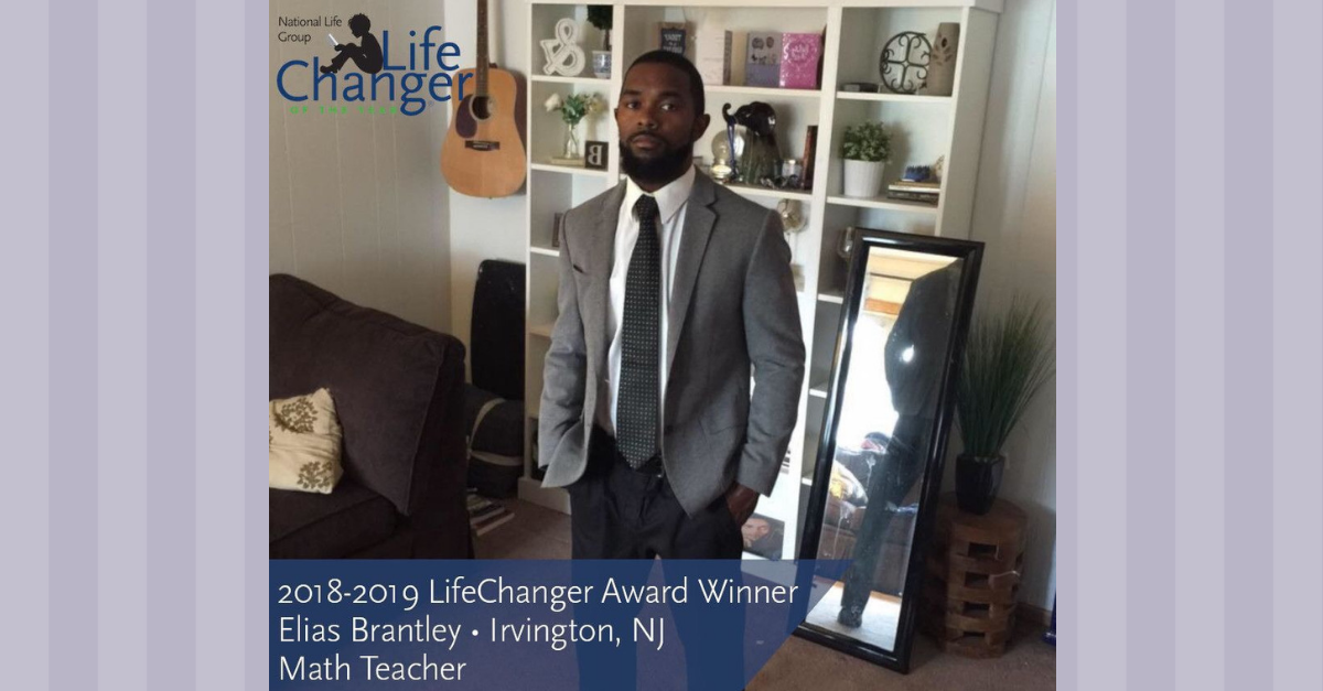 2018-2019 LifeChanger Award Winner - Elias Brantley - Irvington, NJ - Math Teacher