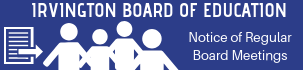 Board of Education: Notice of Board Meetings