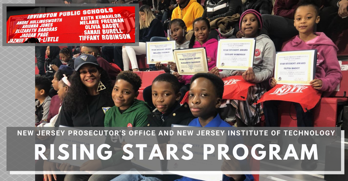 New Jersey Prosecutor's Office and New Jersey Institute of Technology Rising Stars Program