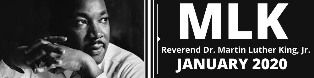 Banner recognizing the Reverend Dr. Martin Luther King Jr.