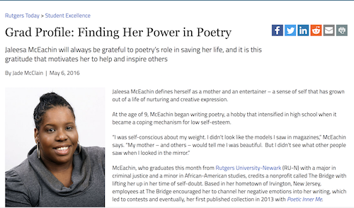 Grad Profile: Finding Her Power in Poetry Jaleesa McEachin will always be grateful to poetry's role in saving her life, and it is this gratitude that motivates her to help and inspire others