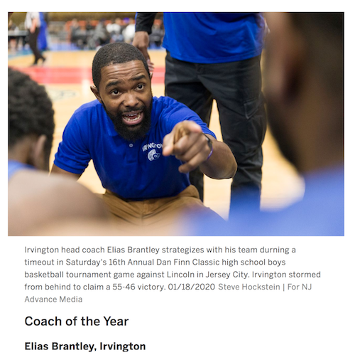 2019 -2020 Boys Basketball: Coach of the Year in the Super Essex Conference - Elias Brantley