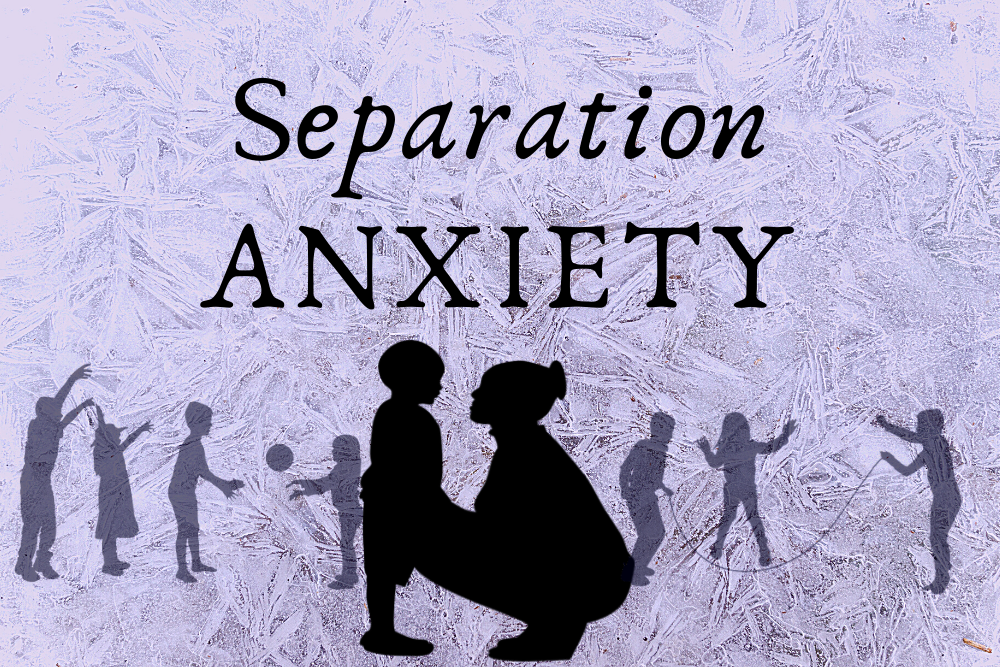 Helping Your Child With Separation Anxiety