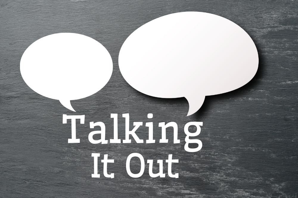 Talking It Out
