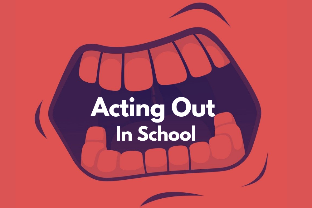 Cover - My Child is Acting Out in School- What Can I Do About It?